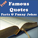 Love quotes,life quotes,funny jokes,facts & humor