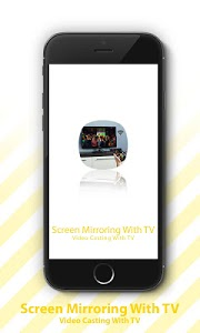 screenshot of Screen Mirroring With TV - Video Casting With TV version 2.0